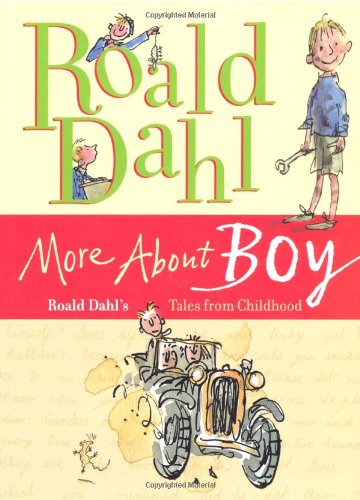 Download More About Boy Roald Dahls Tales From Childhood Book Pdf