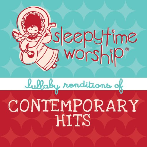 UPC 707541912396, Sleepytime Worship: Lullaby of Contemporary