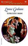 Expectant Bride, Lynne Graham, 0373120915