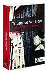 Toulouse Vertigo par Janton