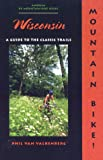 img - for Mountain Bike! Wisconsin book / textbook / text book
