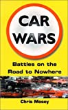 Car Wars, Chris Mosey, 1901250407