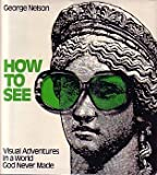 How to See, George Nelson, 0316603112