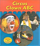 Circus Clown ABC, Denise M. Jordan, 1588105466