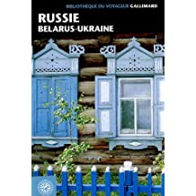RUSSIE BELARUS UKRAINE