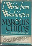 img - for I Write from Washington - an Interpretation and History of Washington Since 1932 book / textbook / text book