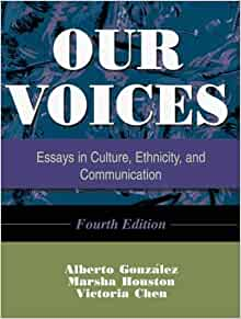 our voices essays in culture ethnicity and communication Help me do my assignment our voices essays in culture ethnicity and communication online sc hool discovery homeworkhelp.