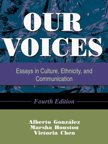 Our voices essays in culture ethnicity and communication
