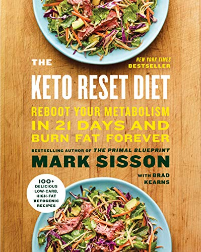 - The Keto Reset Diet: Reboot Your Metabolism in 21 Days and Burn Fat Forever