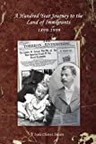 A Hundred Year Journey to the Land of Immigrants, Isela Swain, 0595436196