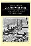 Old Deadwood Days by Estelline Bennett front cover