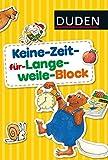 Keine-Zeit-für-Langeweile-Block (DUDEN Kinderwissen Vorschule)