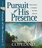 Pursuit of His Presence, Copeland Kennet, 1577944844