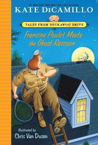 Francine Poulet Meets the Ghost Raccoon: Tales from Deckawoo Drive, Volume Two (Drive Riviera)