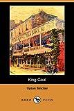 King Coal, Upton Sinclair, 1406543489