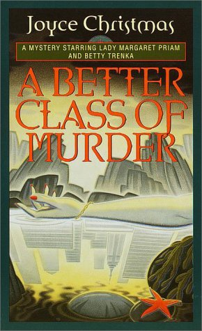 A Better Class of Murder (Lady Margaret Priam Mysteries)