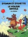 Sylvain et Sylvette, Tome 7 : Le voleur envolé par Pesch