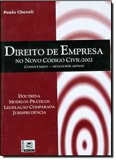 Direito De Empresa No Novo Código Civil. 2002