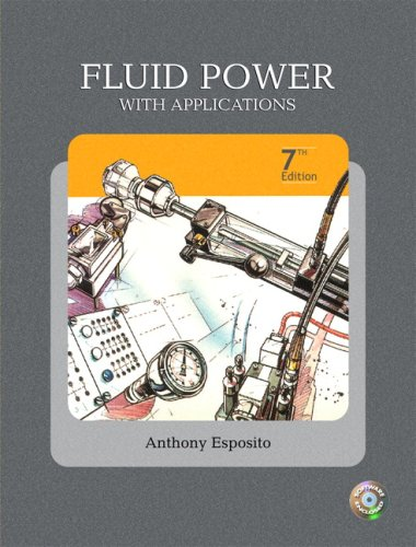 Fluid Power with Applications (7th (Hydraulic Fluid Power)
