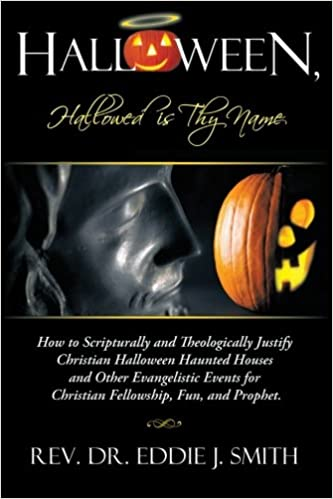 halloween hallowed is thy name how to scripturally and