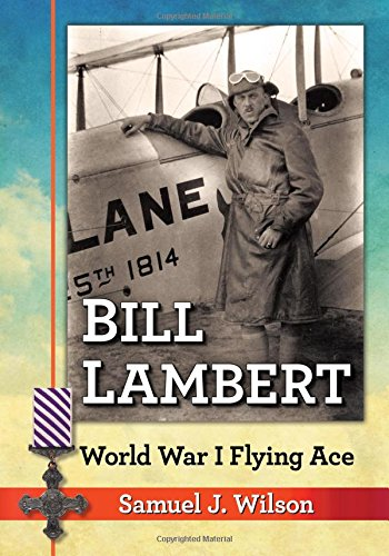 Bill Lambert: World War I Flying Ace