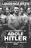 Dark Charisma of Adolf Hitler