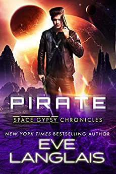 Pirate (Space Gypsy Chronicles Book 1) by [Langlais, Eve]