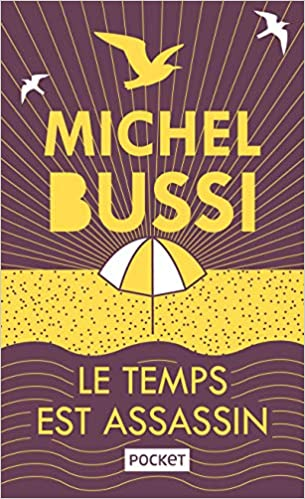 Amazon Fr Le Temps Est Assassin Collector Michel Bussi