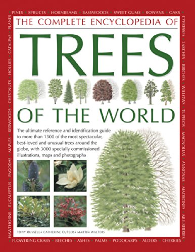The Completed Encyclopedia of Trees of the World: The ultimate reference and identification guide to more than 1300 of the most spectacular, ... illustrations, maps and photographs