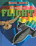 Secrets of Flight, Andrew Solway, 1608701360