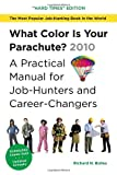 What Color Is Your Parachute? 2010, Richard N. Bolles, 1580089895