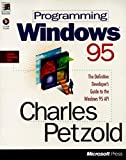 Programming Windows 95 (Microsoft Programming Series)