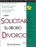 Como Solicitar para su Propio Divorcio, Edward A. Haman, 1572481471