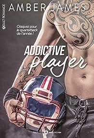 Addictive player par Amber James