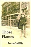 Those Flames, Irene Willis, 0980087449