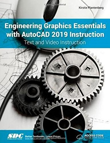 - Engineering Graphics Essentials with AutoCAD 2019 Instruction