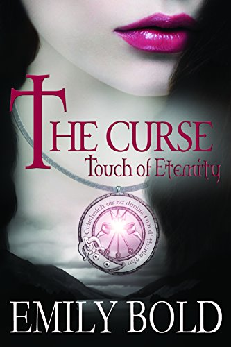 The Curse: Touch of Eternity (The Curse Series Book 1)