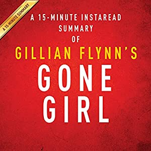 A 15-Minute Summary of Gone Girl Audiobook