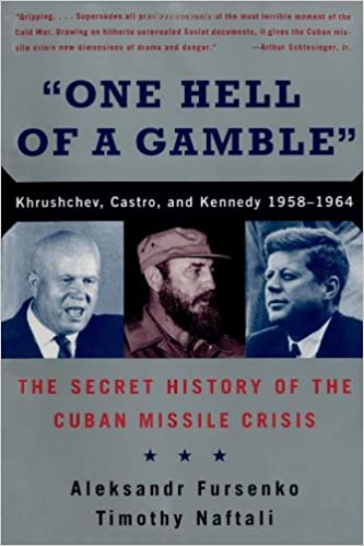 One Hell of a Gamble: Khrushchev, Castro, and Kennedy, 1958-1964 ...