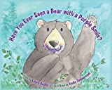 Have You Ever Seen a Bear with a Purple Smile?, Laura Budds, 1591521149