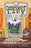 The Counterfeit Lady, Kate Parker, 0425266613