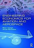 Engineering Economics for Aviation and Aerospace