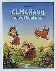 Almanach : Ouroulboulouck par Claude Ponti
