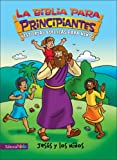 The Jesus and the Children, Beginner's Biblereg;, Zondervan, 0829750118