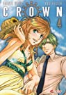 Crown, Tome 4 : par Wada