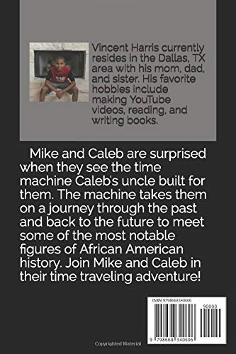 Black To The Future: A Time Traveling Adventure with Mike and Caleb