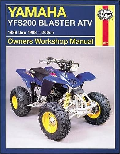 yamaha yfs200 blaster atv, 1988 thru 2006, 200cc (haynes owners workshop  manual) 1st edition