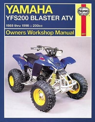 yamaha yfs200 blaster atv 1988 thru 2006 200cc haynes owners rh amazon com 1998 yamaha blaster service manual 1995 Yamaha Blaster