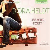 Life After Forty | Dora Heldt