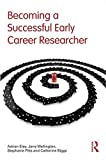 img - for Becoming a Successful Early Career Researcher by Adrian Eley (14-Jun-2012) Paperback book / textbook / text book